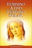 Feminino Ativo, Feminino Solar - Valérie Dupont
