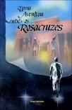 Uma Aventura entre os Rosacruzes - Franz Hartmann - **