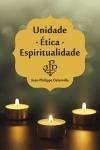 Unidade - �tica - Espiritualidade