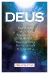 DEUS (Na religião - Na Ciência - Na Ecologia - Na Música - Nas Tradições - Na Psicologia)