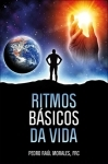 Ritmos Básicos da Vida - Pedro Raúl Morales
