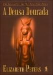 A Deusa Dourada - Elizabeth Peters