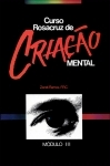 Curso - Criação Mental Módulo 3 (Livro+CD)