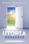 UTOPIA ROSACRUZ - COMENTÁRIOS
