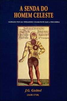 A Senda do Homem Celeste - Johan Georg Gichtel