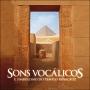 CD - Sons Vocálicos, e Simbolismo do Templo Rosacruz