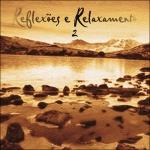 CD - Reflexões e Relaxamento Vol 2