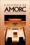 A História da AMORC, na Jurisdição de Lingua Portuguesa