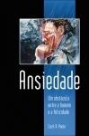 Ansiedade, Um Obstáculo Entre o Homem e a Felicidade - Cecil A. Poole