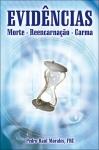 Evidências, Morte-Reencarnação-Carma - Pedro Raúl Morales