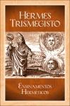 Hermes Trismegisto, Ensinamentos Herméticos