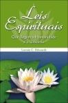 Leis Espirituais que Regem a Humanidade e o Universo - Lonnie C. Edwards