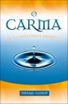 O Carma ou a causalidade projetiva - Thierry Guinot
