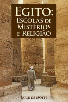 Egito: Escolas de Mistérios e Religião